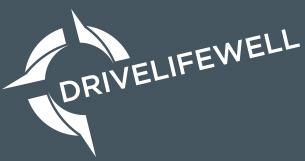 Drive Life Well